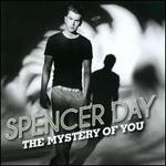 The Mystery of You - Spencer Day