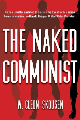 The Naked Communist - Skousen, W Cleon