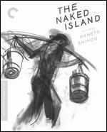 The Naked Island [Criterion Collection] [Blu-ray]