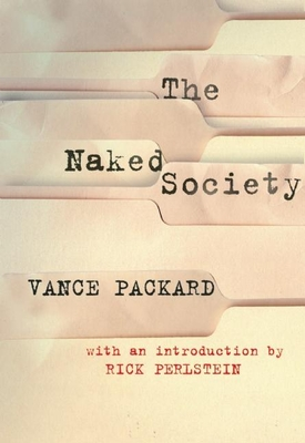 The Naked Society - Packard, Vance