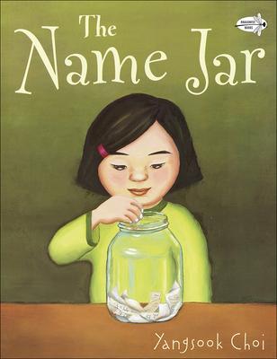 The Name Jar - Choi, Yangsook