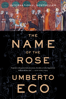 The Name of the Rose - Eco, Umberto, and Weaver, William (Translated by)