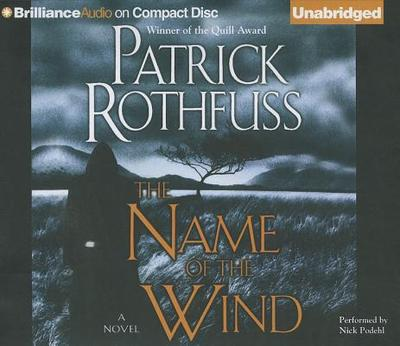 The Name of the Wind - Rothfuss, Patrick