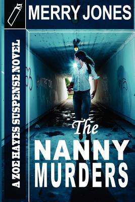 The Nanny Murders - Jones, Merry