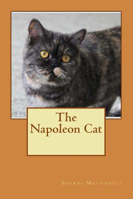 The Napoleon Cat - McConnell, Sherri L