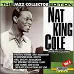 The Nat King Cole Trio Recordings, Vol. 4