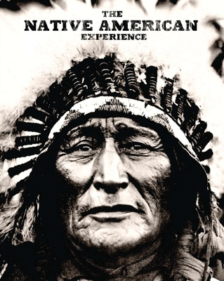 The Native American Experience - Wertz, Jay