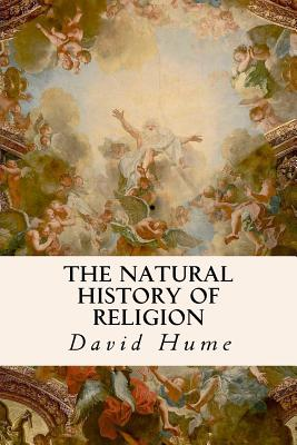 The Natural History of Religion - Hume, David