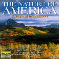 The Nature Of America - A Musical Impression - Carol Wincenc (flute); Steven Reineke (piano); William Tritt (piano)