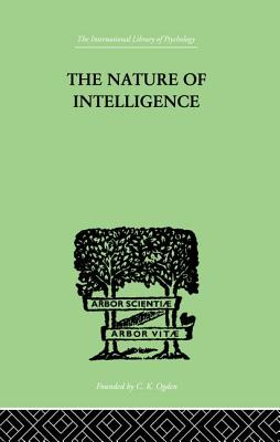 The Nature of Intelligence - Thurstone, Louis Leon