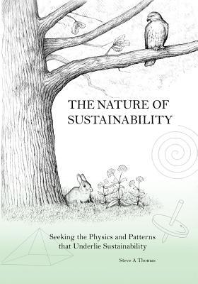 The Nature of Sustainability - Thomas, Steve