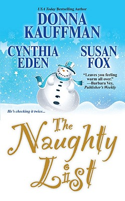 The Naughty List - Kauffman, Donna, and Eden, Cynthia