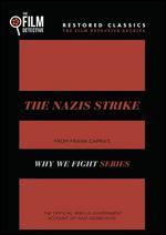 The Nazis Strike - Anatole Litvak; Frank Capra