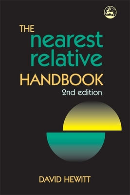 The Nearest Relative Handbook - Hewitt, David