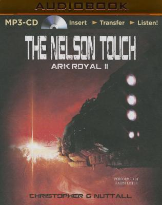The Nelson Touch - Nuttall, Christopher G, and Lister, Ralph (Read by)