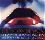 The Neon Demon [Original Motion Picture Soundtrack]