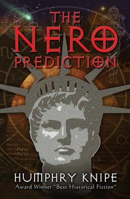 The Nero Prediction - Knipe, Humphry