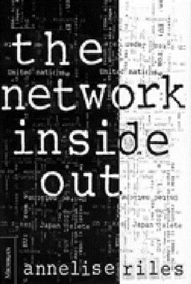 The Network Inside Out - Riles, Annelise