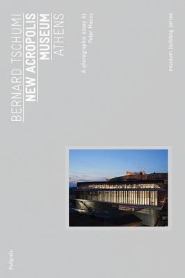 The New Acropolis Museum - Bernard Tschumi Architects