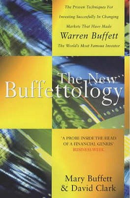 The New Buffettology - Buffett, Mary, and Clark, David, and Buffet, Mary