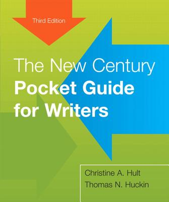 The New Century Pocket Guide for Writers - Hult, Christine A, and Huckin, Thomas N