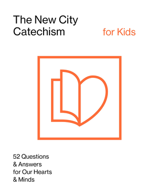 The New City Catechism for Kids: Children's Edition - Coalition, Gospel