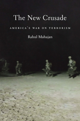 The New Crusade: America's War on Terrorism - Mahajan, Rahul