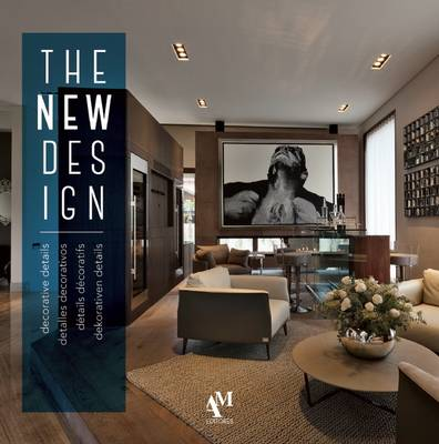 The New Design: Decorative Details - de Haro, Fernando, and Fuentes, Omar