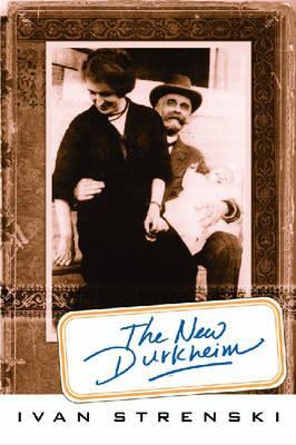 The New Durkheim - Strenski, Ivan