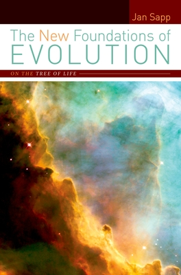 The New Foundations of Evolution: On the Tree of Life - Sapp, Jan