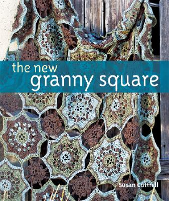The New Granny Square - Cottrell, Susan M, and Weloth, Cindy