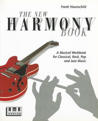 The New Harmony Book - Haunschild, Frank