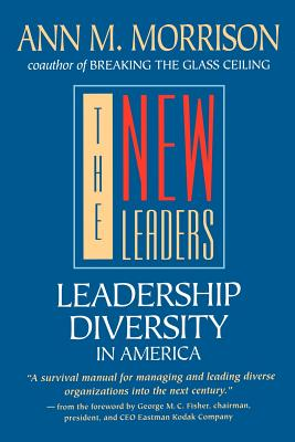 The New Leaders: Leadership Diversity in America - Morrison, Ann M