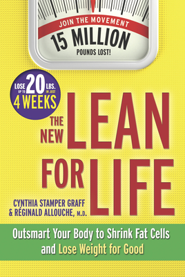 The New Lean for Life: Outsmart Your Body to Shrink Fat Cells and Lose Weight for Good - Stamper Graff, Cynthia, and Graff, Cynthia Stamper, and Allouche M D, Reginald