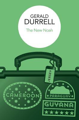 The New Noah - Durrell, Gerald