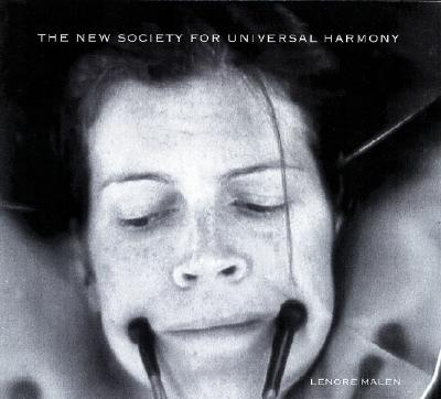 The New Society for Universal Harmony - Malen, Lenore