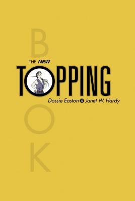 The New Topping Book - Easton, Dossie, and Hardy, Janet W
