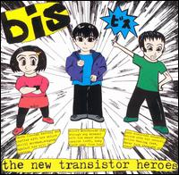 The New Transistor Heroes - bis
