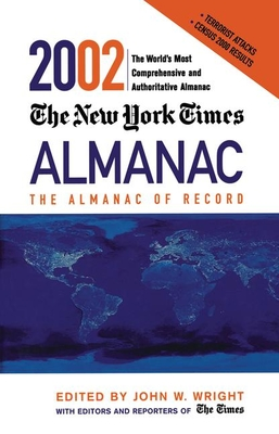 The New York Times Almanac 2002 - Wright, John, Ndh (Editor)