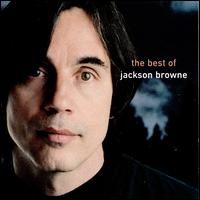 The Next Voice You Hear: The Best of Jackson Browne - Jackson Browne