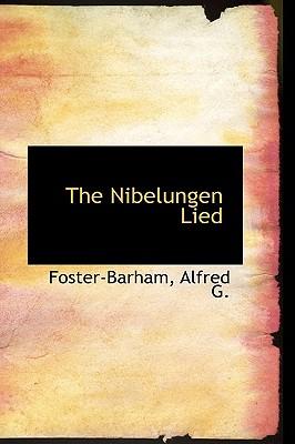 The Nibelungen Lied - G, Foster-Barham Alfred