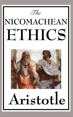 The Nicomachean Ethics - Aristotle