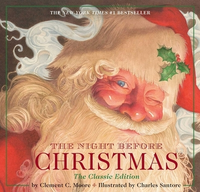The Night Before Christmas Hardcover: The Classic Edition, the New York Times Bestseller - Moore, Clement