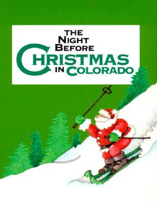 The Night Before Christmas in Colorado - Carabine, Sue