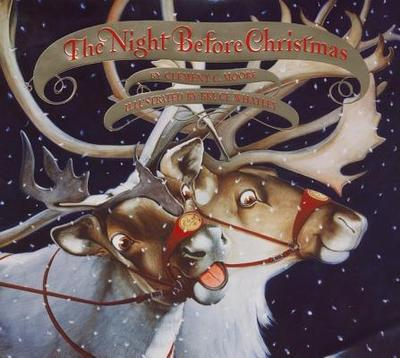 The Night Before Christmas - Moore, Clement Clarke, and Whatley, Bruce C