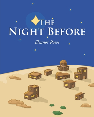 The Night Before - Easter - Rowe, Eleanor