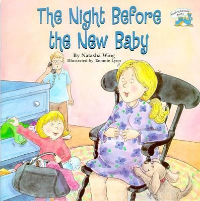 The Night Before the New Baby - Wing, Natasha