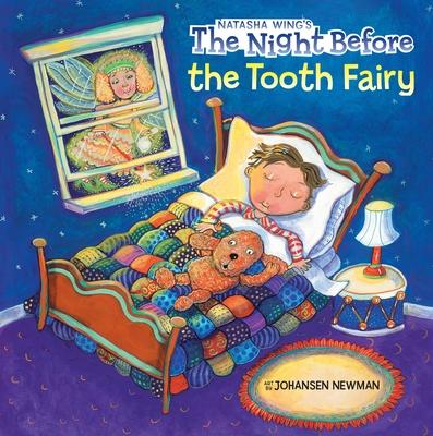 The Night Before the Tooth Fairy - Wing, Natasha