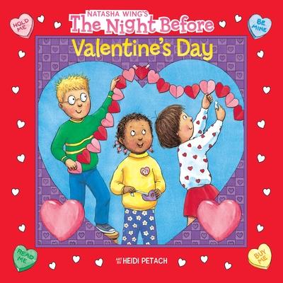 The Night Before Valentine's Day - Wing, Natasha