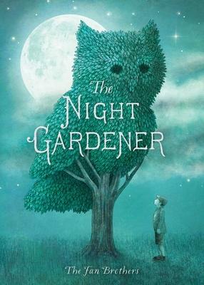 The Night Gardener -